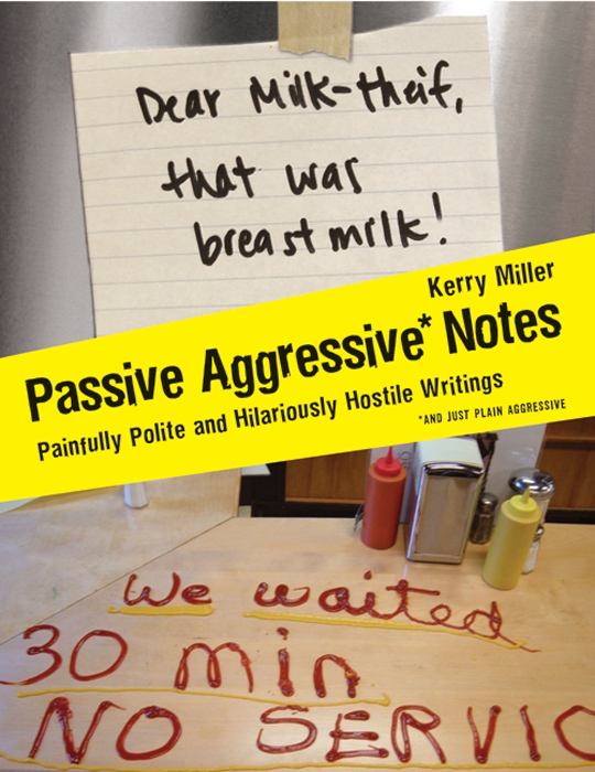 Passive Aggressive Notes By Kerry Miller By Kerry Miller Read Online
