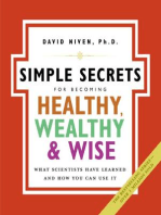 The Simple Secrets for Becoming Healthy, Wealthy, and Wise