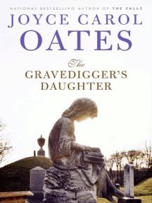 The Gravedigger's Daughter: A Novel