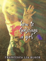 How to (Un)cage a Girl