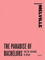 The Paradise of Bachelors and The Tartarus of Maids