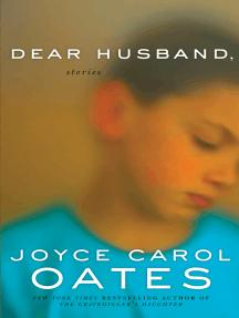 Dear Husband: Stories