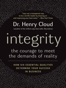 Integrity: The Courage to Meet the Demands of Reality