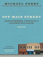 Off Main Street: Barnstormers, Prophets & Gatemouth's Gator: Essays