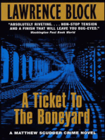 A Ticket to the Boneyard