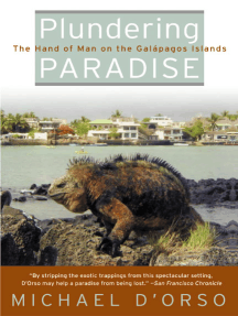 Plundering Paradise: The Hand of Man on the Galapagos Islands