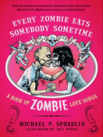 Every Zombie Eats Somebody Sometime