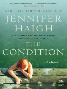 The Condition: A Novel