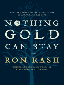 Nothing Gold Can Stay: Stories