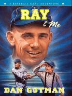 Ray & Me
