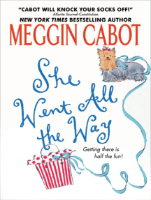 Read She Went All The Way By Meg Cabot