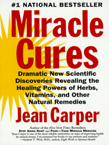 Miracle Cures: Dramatic New Scientific Discoveries Reve