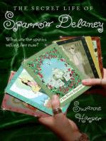 The Secret Life of Sparrow Delaney