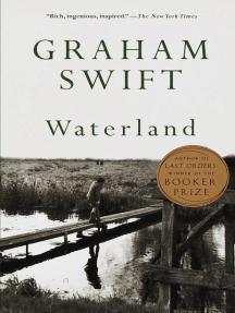 Read Waterland Online By Graham Swift Books