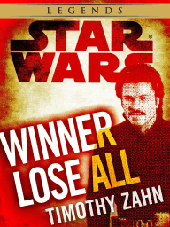Winner Lose All--A Lando Calrissian Tale