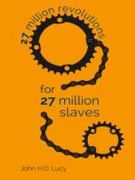 27 Million Revolutions for 27 Million Slaves