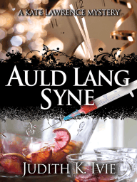 Auld Lang Syne (The Kate Lawrence Mysteries #6)