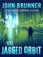 The Jagged Orbit