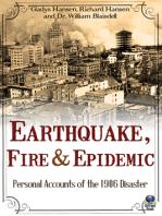 Earthquake, Fire & Epidemic