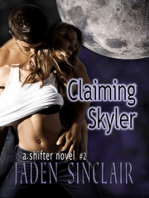 Claiming Skyler (A Shifter Novel)
