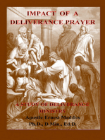 Impact of a Deliverance Prayer