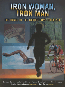 Iron Woman, Iron Man: The Novel of the Competitive Lifestyle