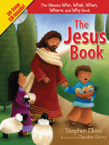 The Jesus Book: The Who, What, Where, When, and Why Book About Jesus