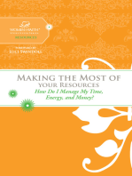 Making the Most of Your Resources