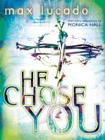 He Chose You