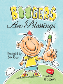 Boogers Are Blessings