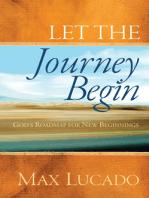 Let the Journey Begin