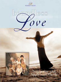 Boundless Love: A Women of Faith Interactive and Application Guide