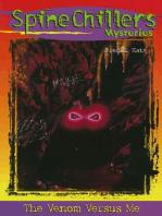 SpineChillers Mysteries Series: The Venom Versus Me
