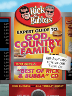 Rick and Bubba's Expert Guide to God, Country, Family, and Anything Else We Can Think Of
