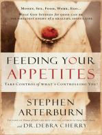Feeding Your Appetites