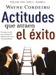 Actitudes que atraen el éxito