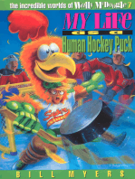 My Life as a Human Hockey Puck