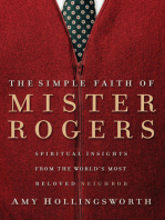 The Simple Faith of Mister Rogers