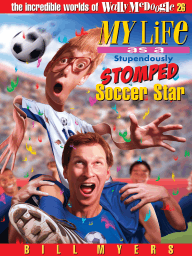 My Life As a Stupendously Stomped Soccer Star