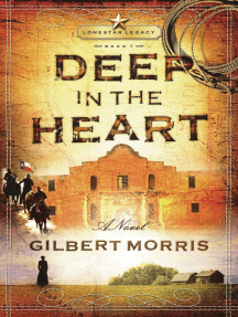 Deep in the Heart: Lone Star Legacy, Book 1