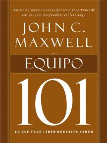Equipo 101: Lo que todo líder necesita saber