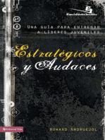 Estratégicos y audaces