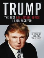 Trump: Los mejores consejos de bienes raíces que he recibido: 100 Expertos comparten sus estrategias