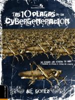 Las 10 plagas de la cybergeneración