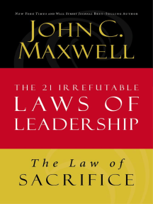 The Law of Sacrifice: Lesson 18 from The 21 Irrefutable Laws of Leadership