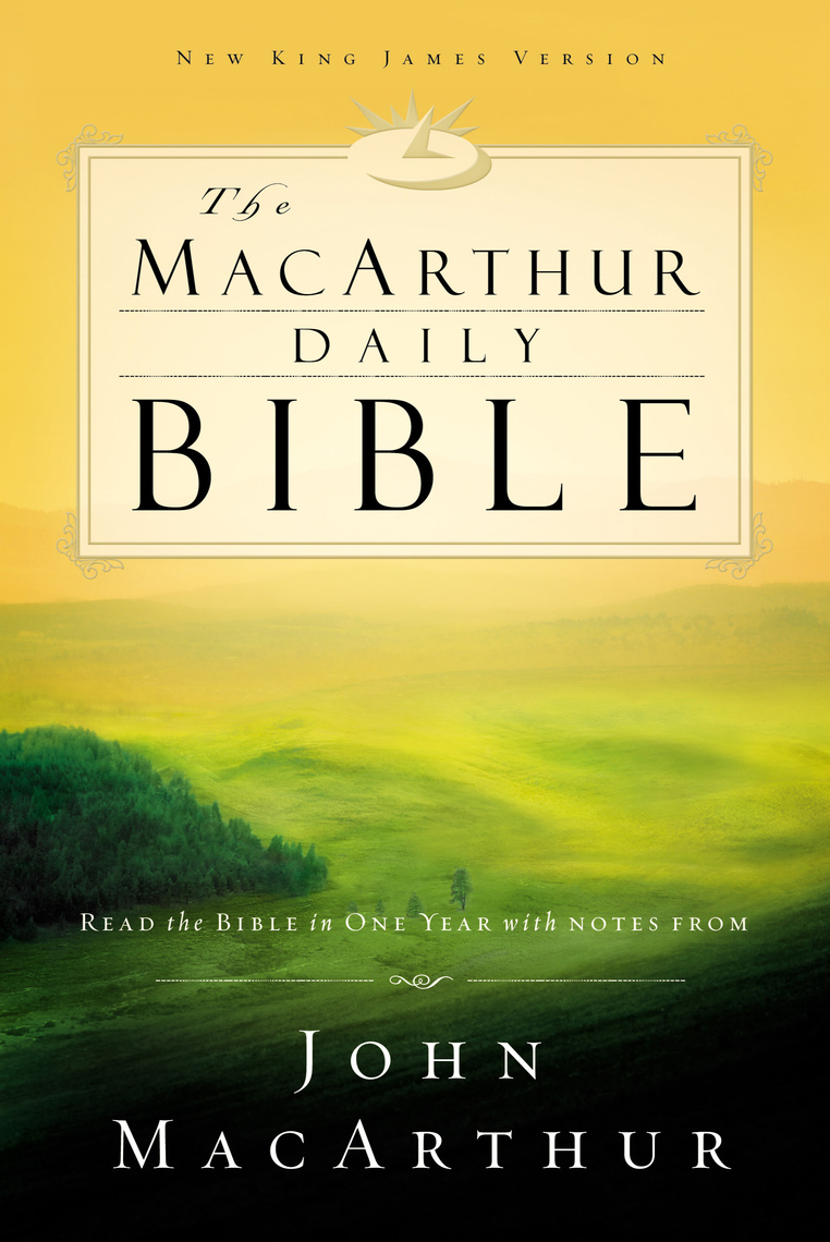 Read NKJV, The MacArthur Daily Bible, eBook Online by Thomas Nelson   Books