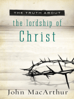 The Truth About Lordship of Christ