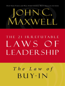 The Law of Buy-In: Lesson 14 from The 21 Irrefutable Laws of Leadership