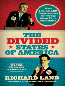 The Divided States of America?: What Liberals AND Conservatives are missing in the God-and-country shouting match!