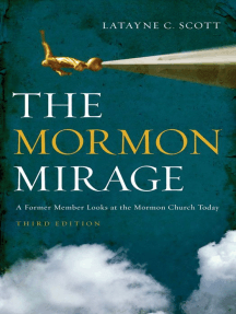 The Mormon Mirage: A Former Member Looks at the Mormon Church Today